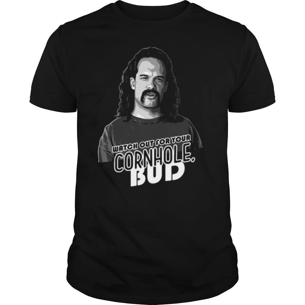 Watch Out For Your Cornhole Bud shirt Classic Men's