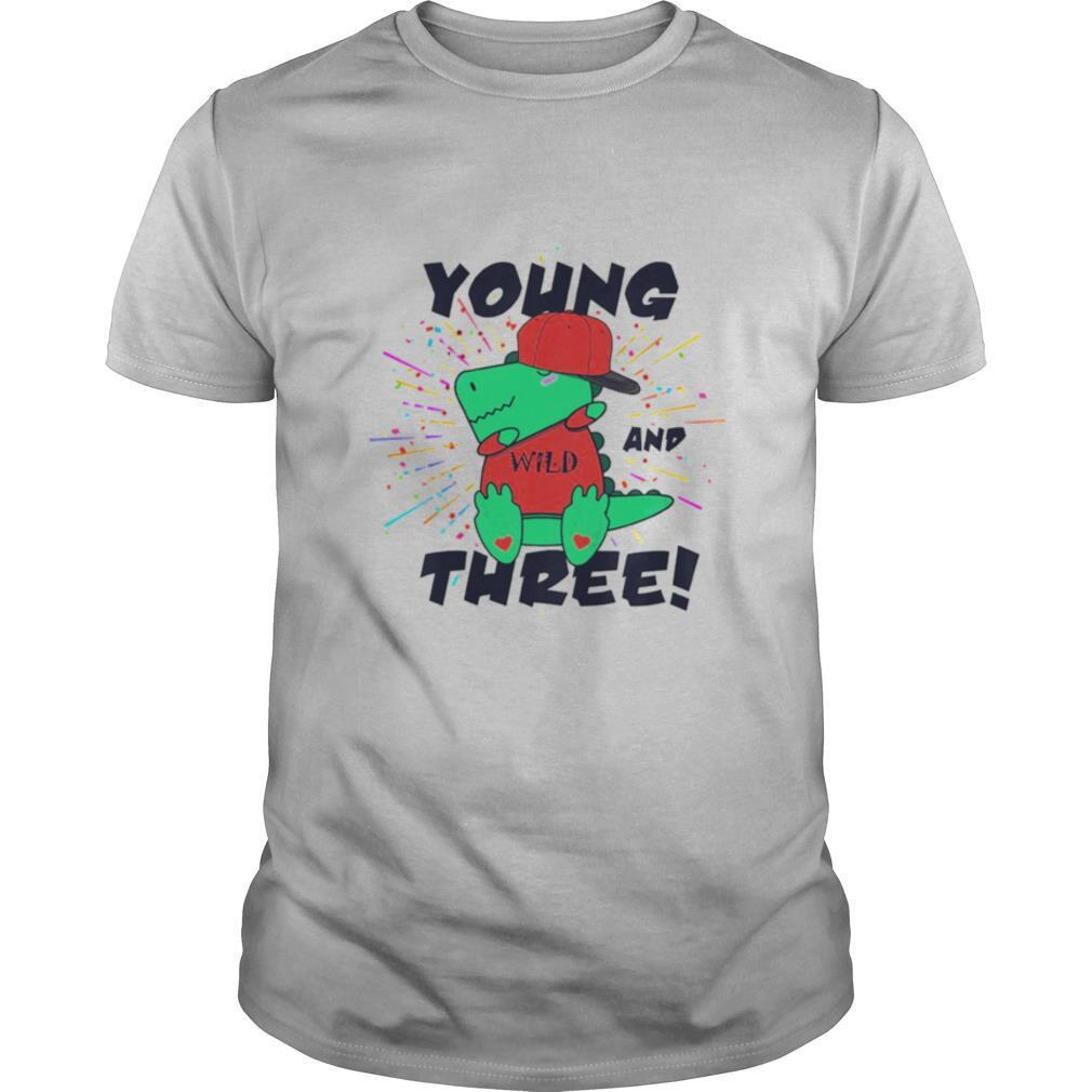 Young Wild And Three Dabbing Dinosaur Trex shirt Classic Men's
