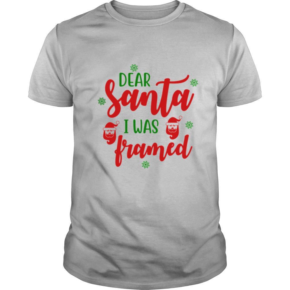 Dear Santa I Was Framed Funny Christmas Humor shirt Classic Men's