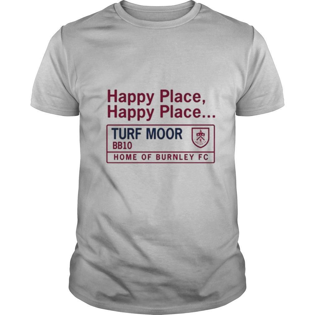 Happy place turf moor shirt Classic Men's