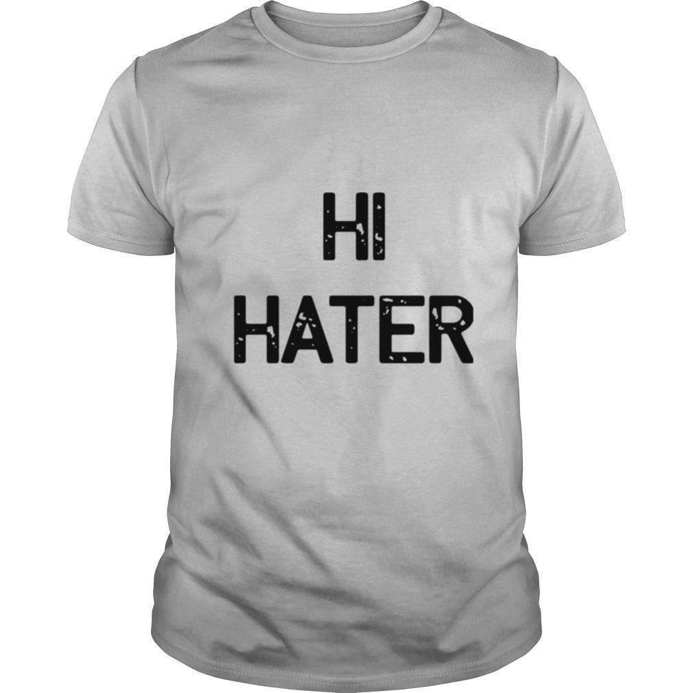 Hi Hater 2020 shirt Classic Men's