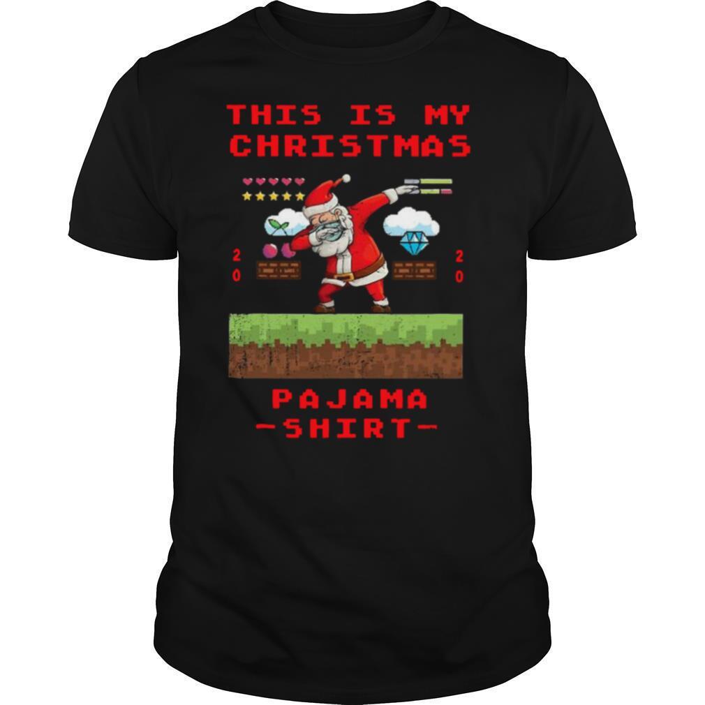 Santa Dabbing This is my christmas pajama gamer video game 2020 shirt Classic Men's