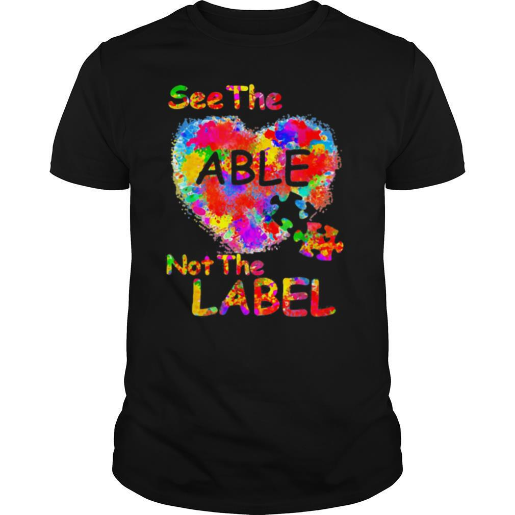 See The Able Not The Label Heart shirt Classic Men's