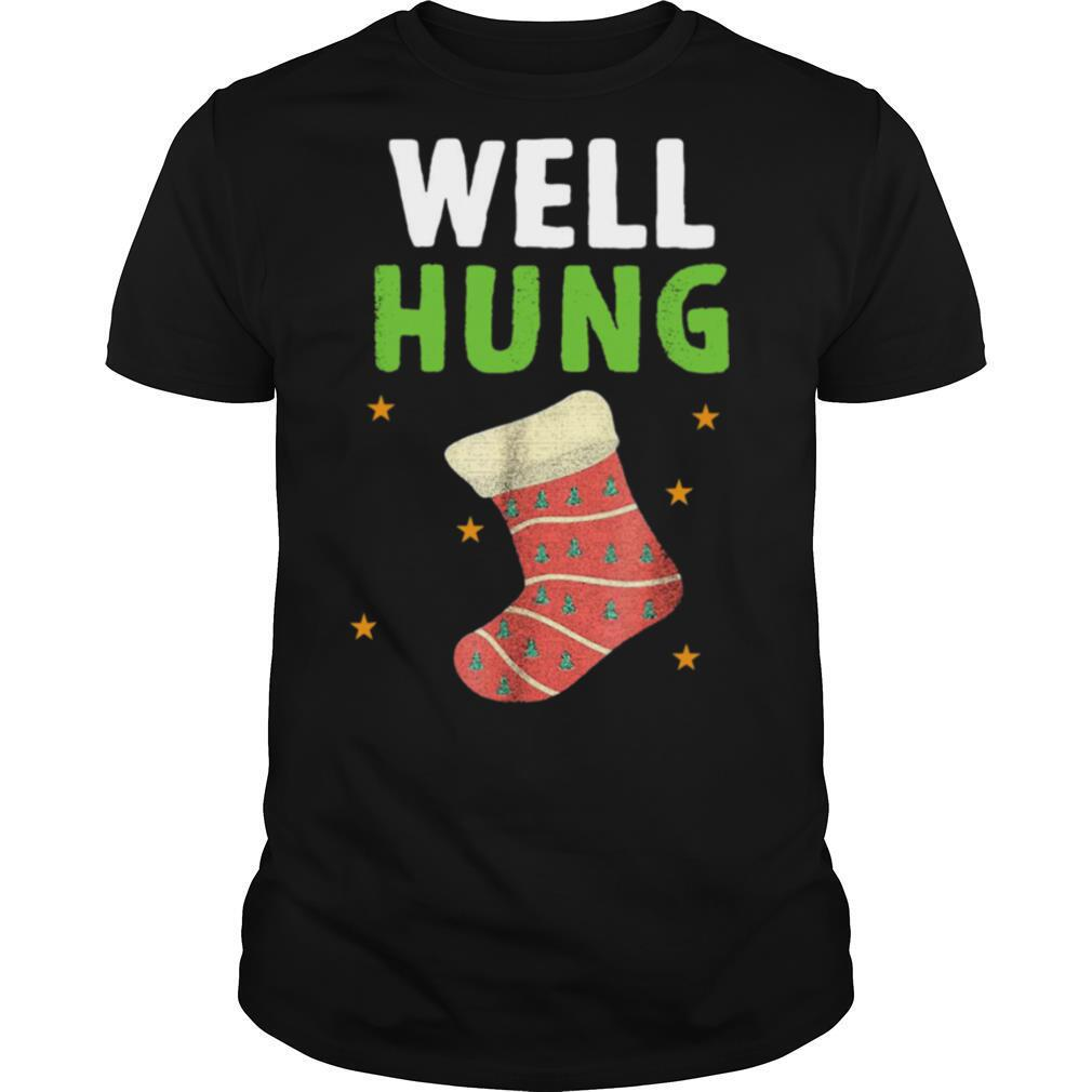 Well Hung Funny Christmas Holiday shirt Classic Men's