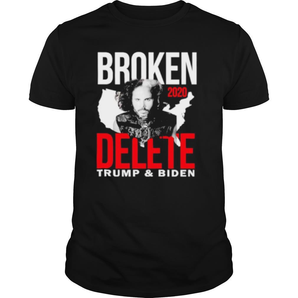 Broken 2020 Delete Trump and Biden shirt Classic Men's