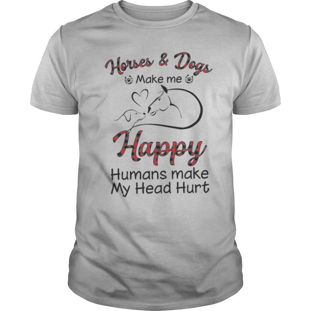 Horse & Dogs Make Me Happy Humans Make My Head Hurt shirt Classic Men's