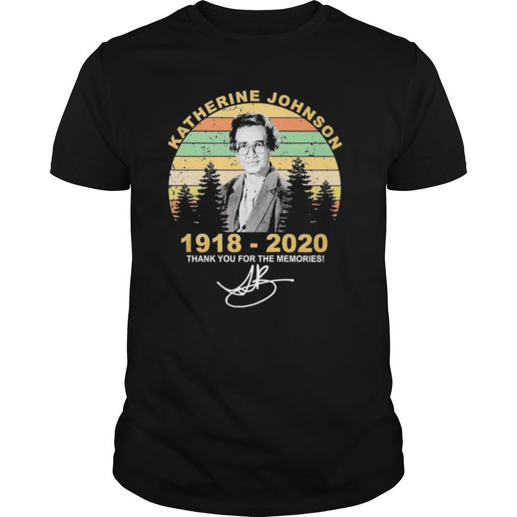 Katherine Johnson 1918 2020 Thank You For The Memories Vintage shirt Classic Men's