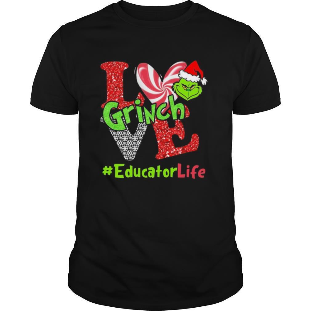 Love Grinch Educator Life Christmas shirt Classic Men's