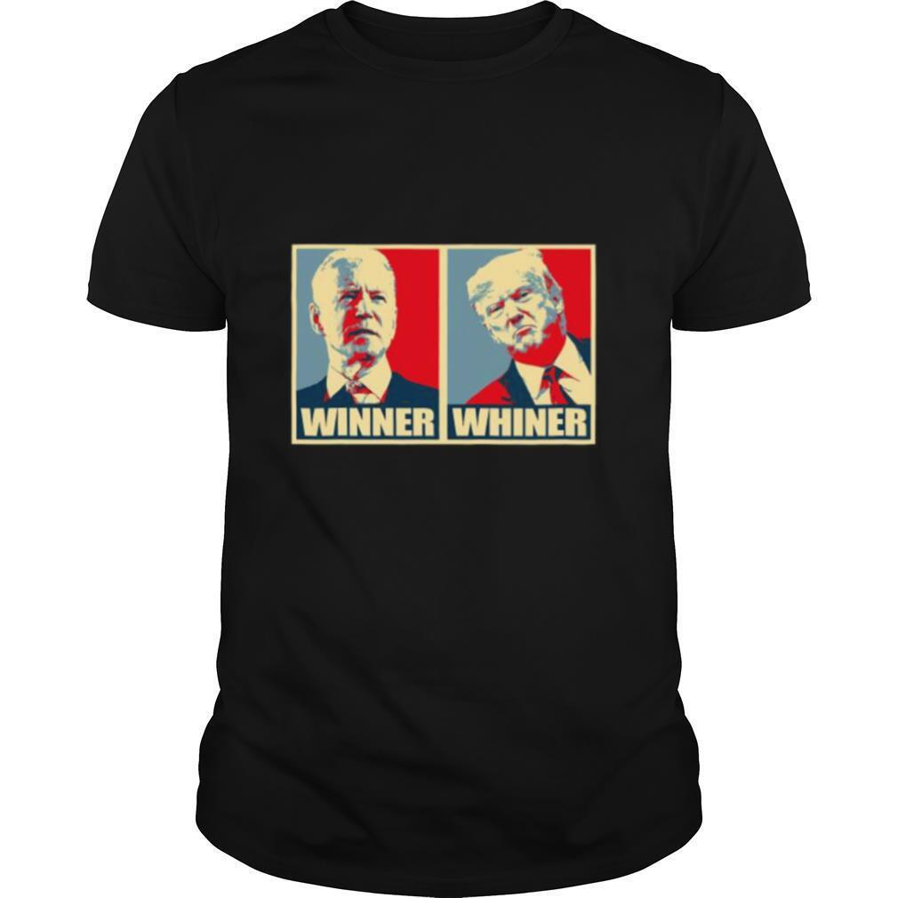 Winner whiner trump whiner president joe biden winner shirt Classic Men's