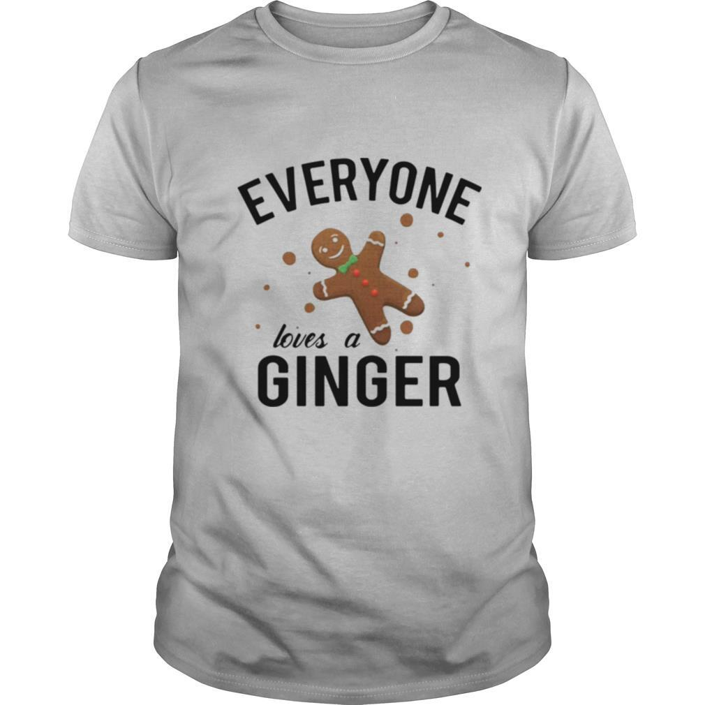 Everyone Loves A Ginger Gingerbread shirt Classic Men's