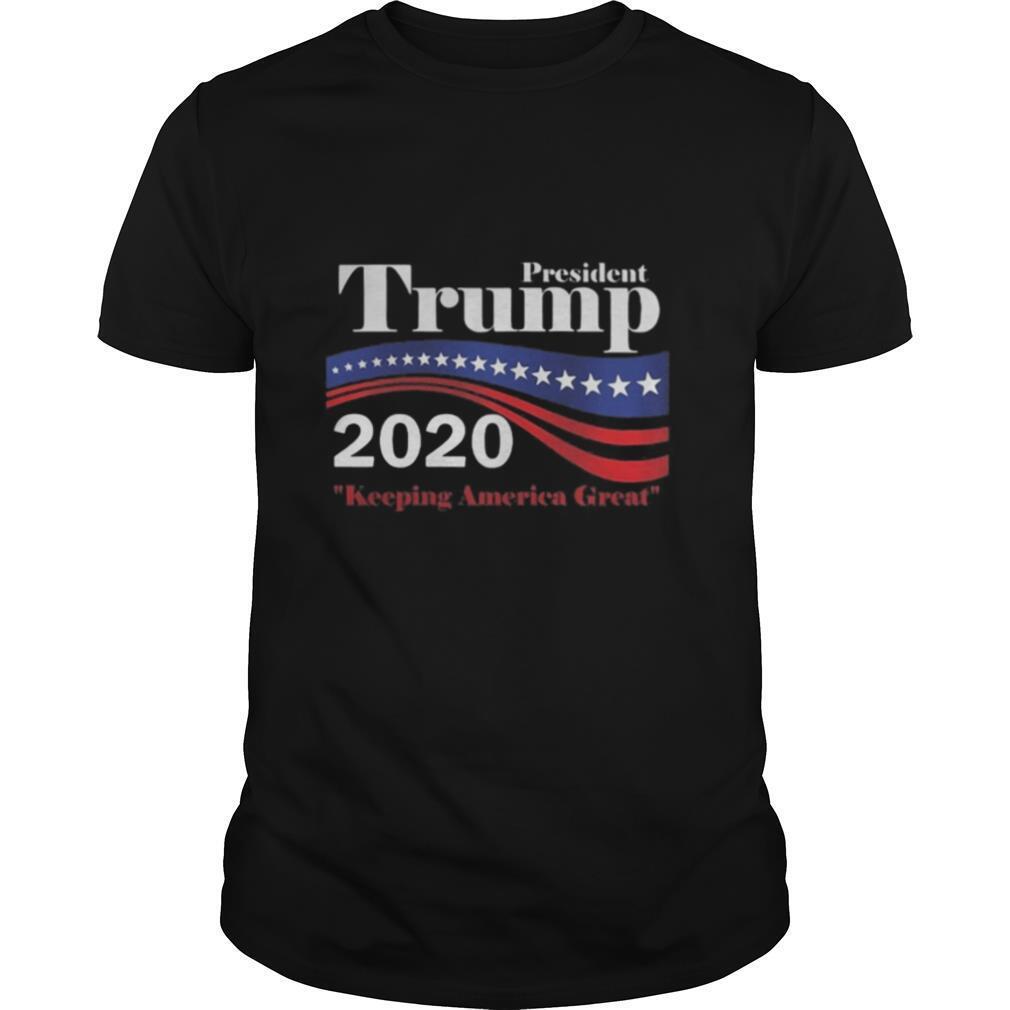 President Trump 2020 Keeping America Great shirt Classic Men's