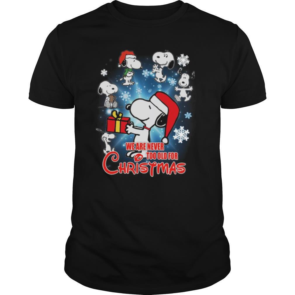 Snoopy We Are Never Too Old For Christmas shirt Classic Men's