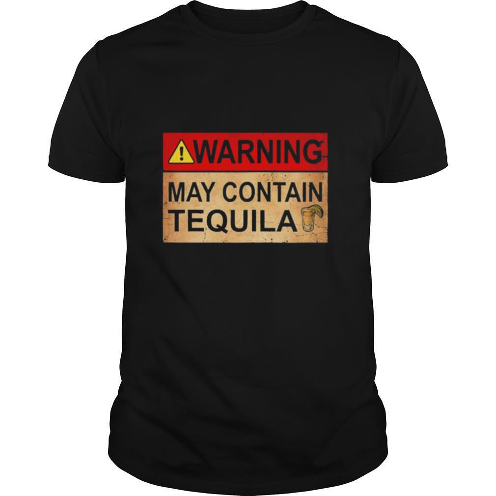 Warning May Contain Tequila Wine shirt Classic Men's