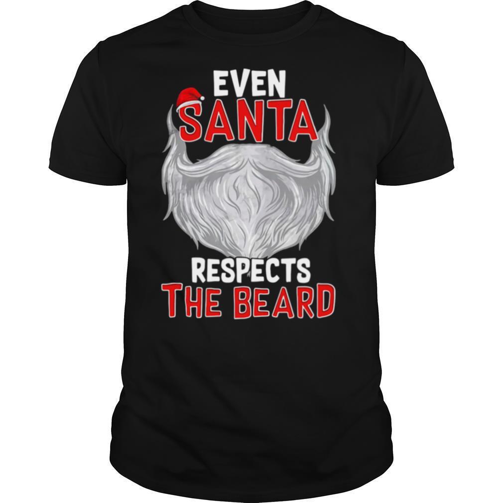 Even Santa Respects The Beard shirt Classic Men's