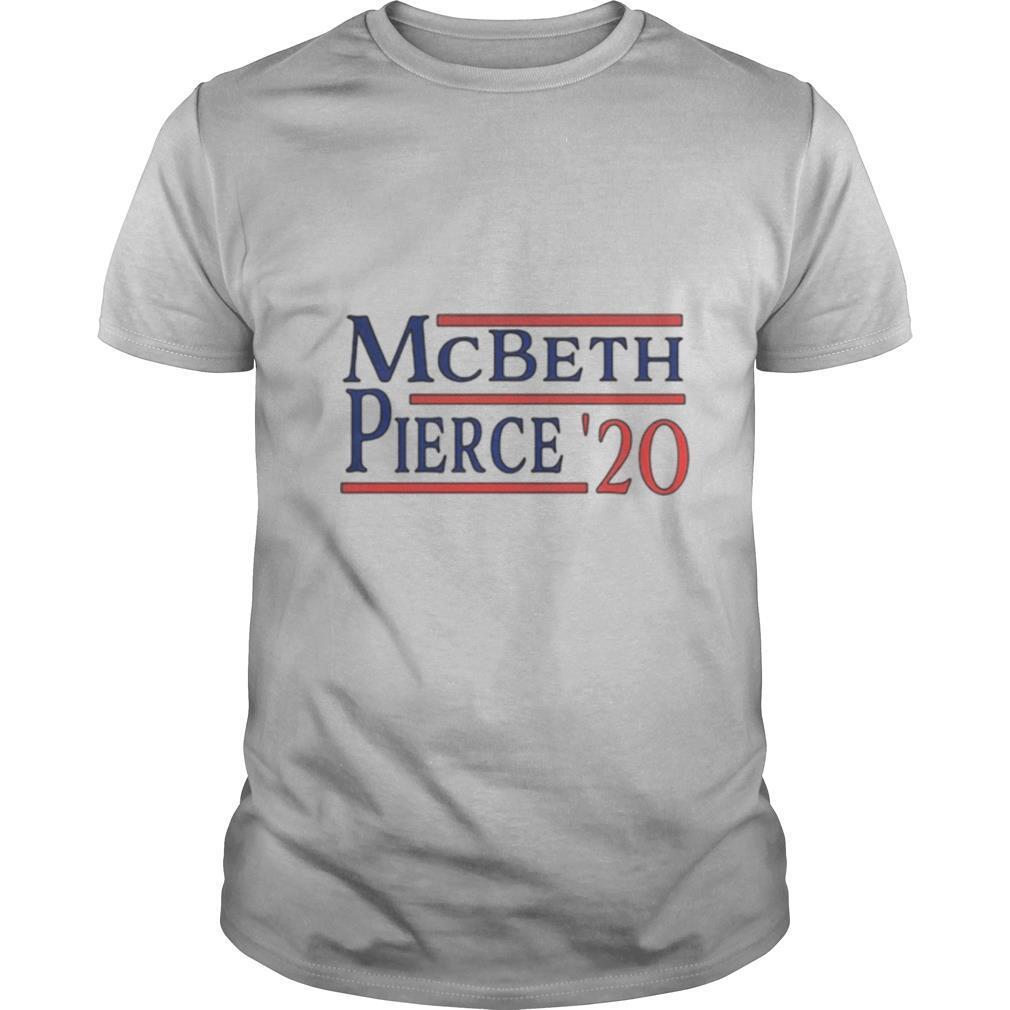Mcbeth pierce 2020 for president shirt Classic Men's