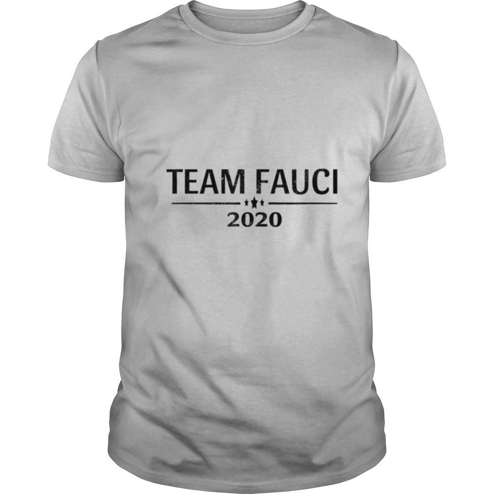 Team Fauci 2020 Support Science Trust Dr Distressed shirt Classic Men's