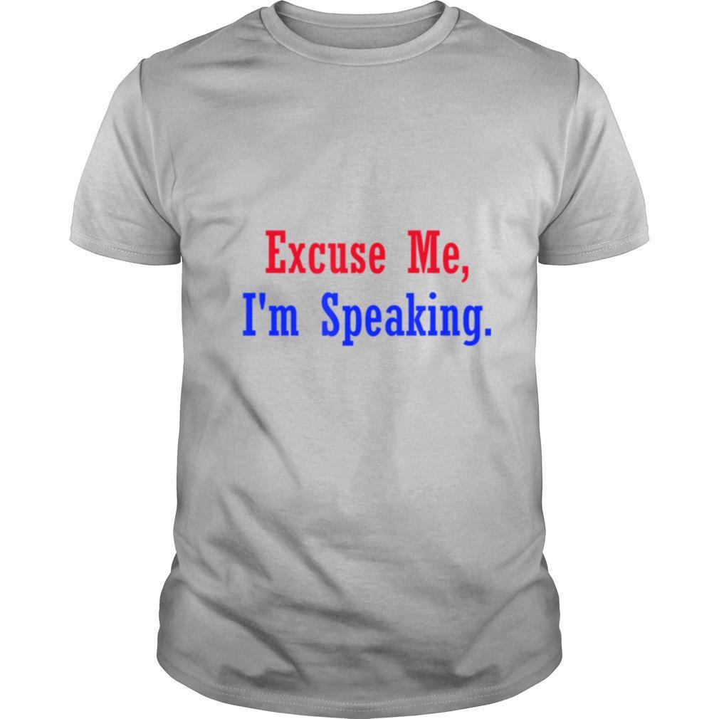 Excuse Me, i'm Speaking KAMALA Debate 2020 shirt Classic Men's