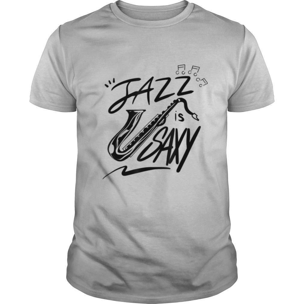 Jazz Is Saxy Music Saxophonist Sax shirt Classic Men's