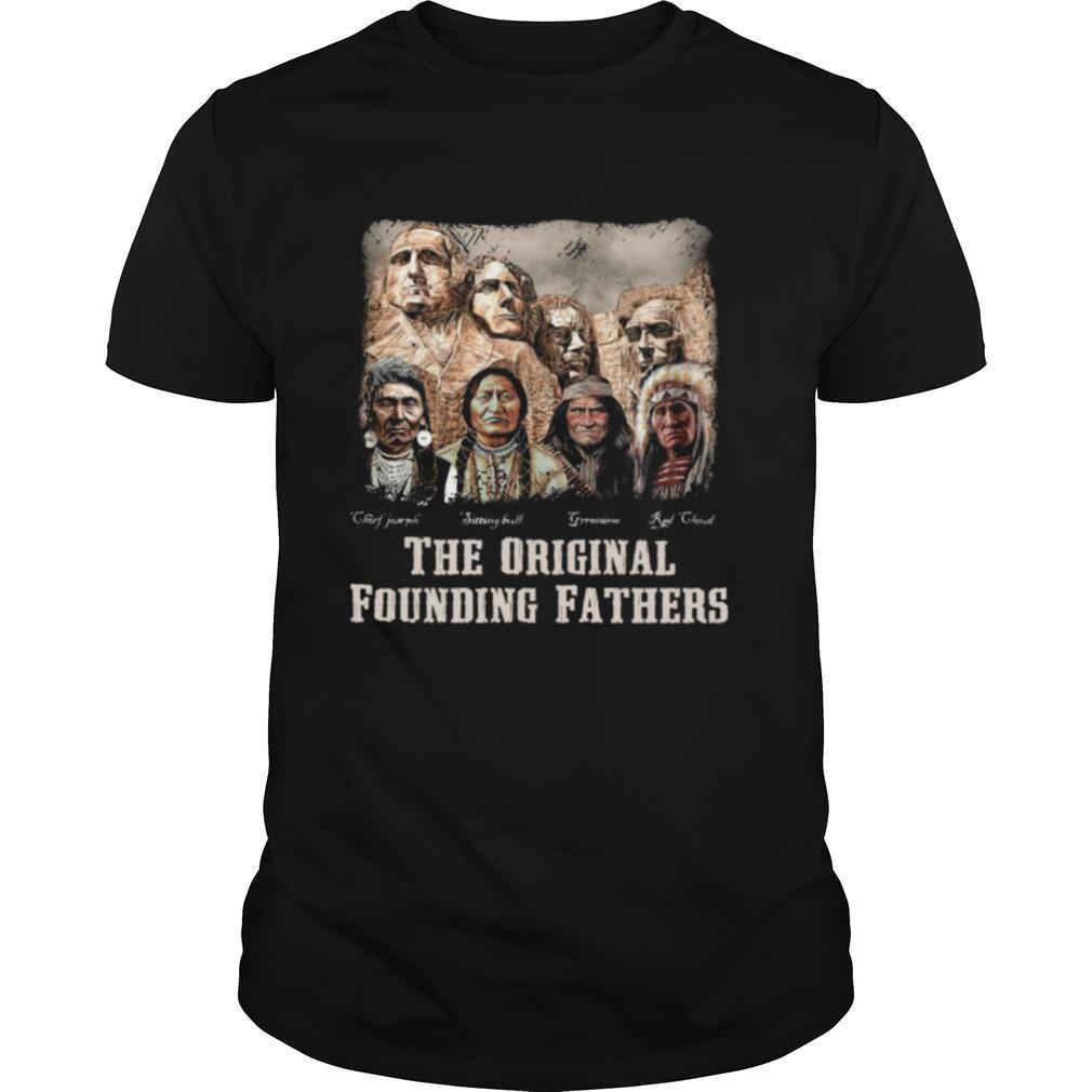 The Original Founding Fathers Native American shirt Classic Men's