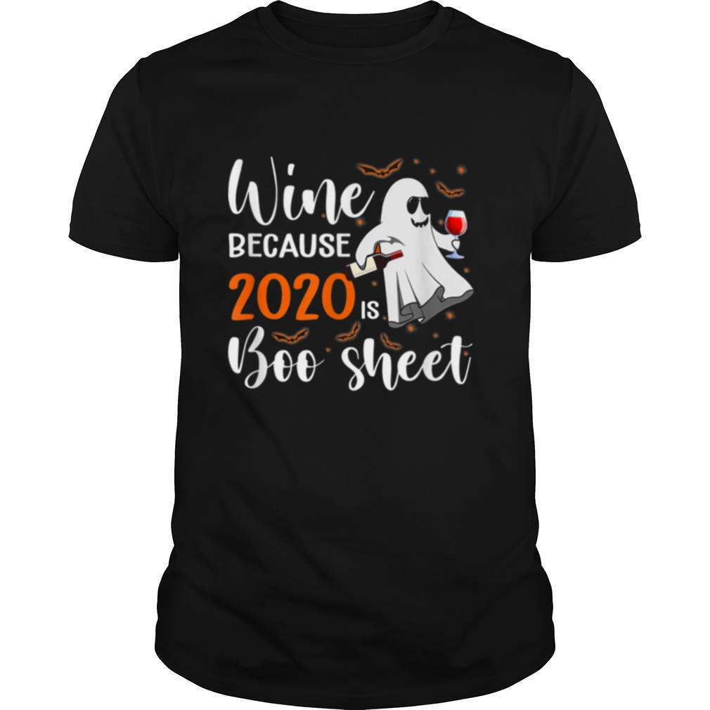 I Drink Wine Because 2020 Is Boo Sheet Halloween shirt Classic Men's