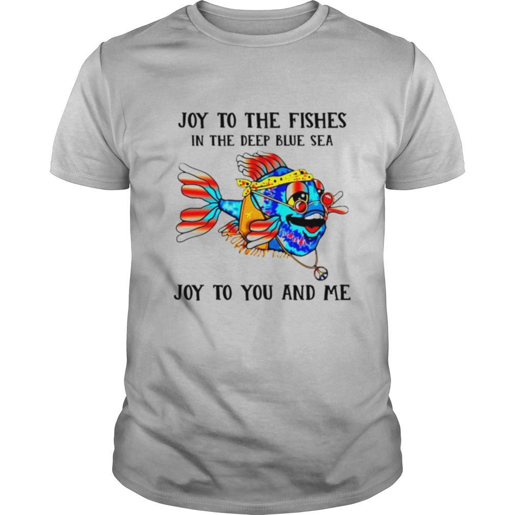 Joy to the fishes in the deep blue sea joy to you and me shirt Classic Men's