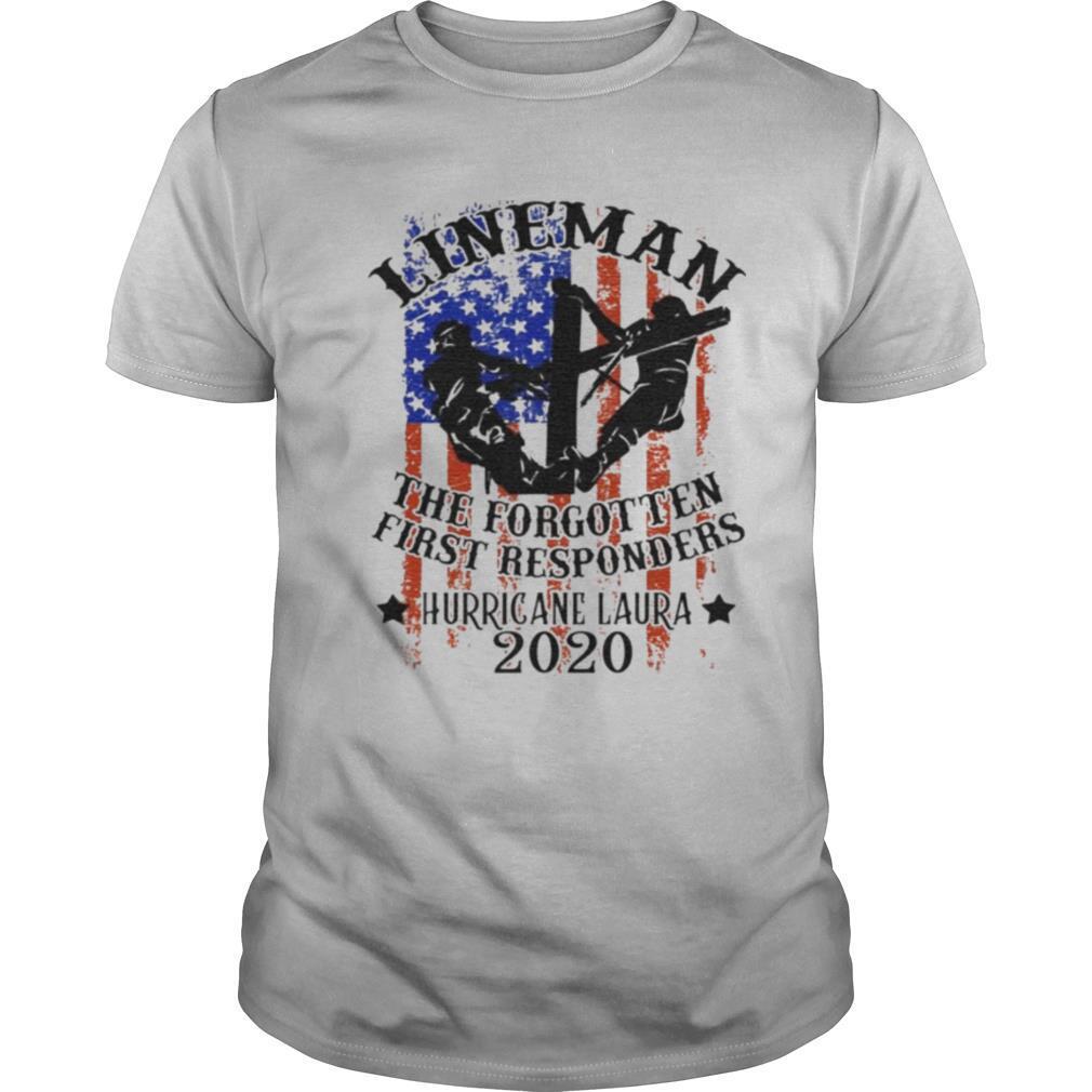 Lineman The Forgotten First Responders Hurricane Laura 2020 Print On Back Only shirt Classic Men's