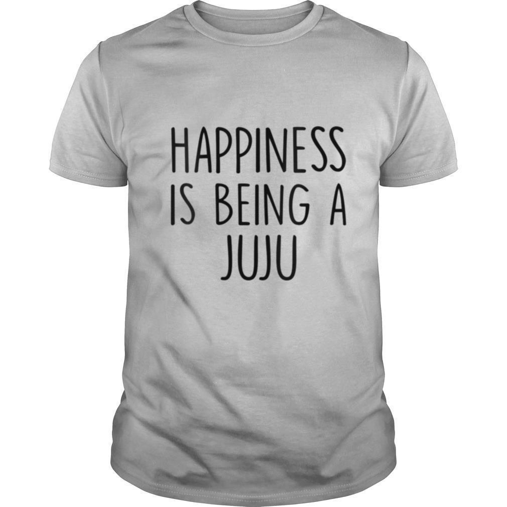 Juju Happiness Is Being A Juju shirt Classic Men's
