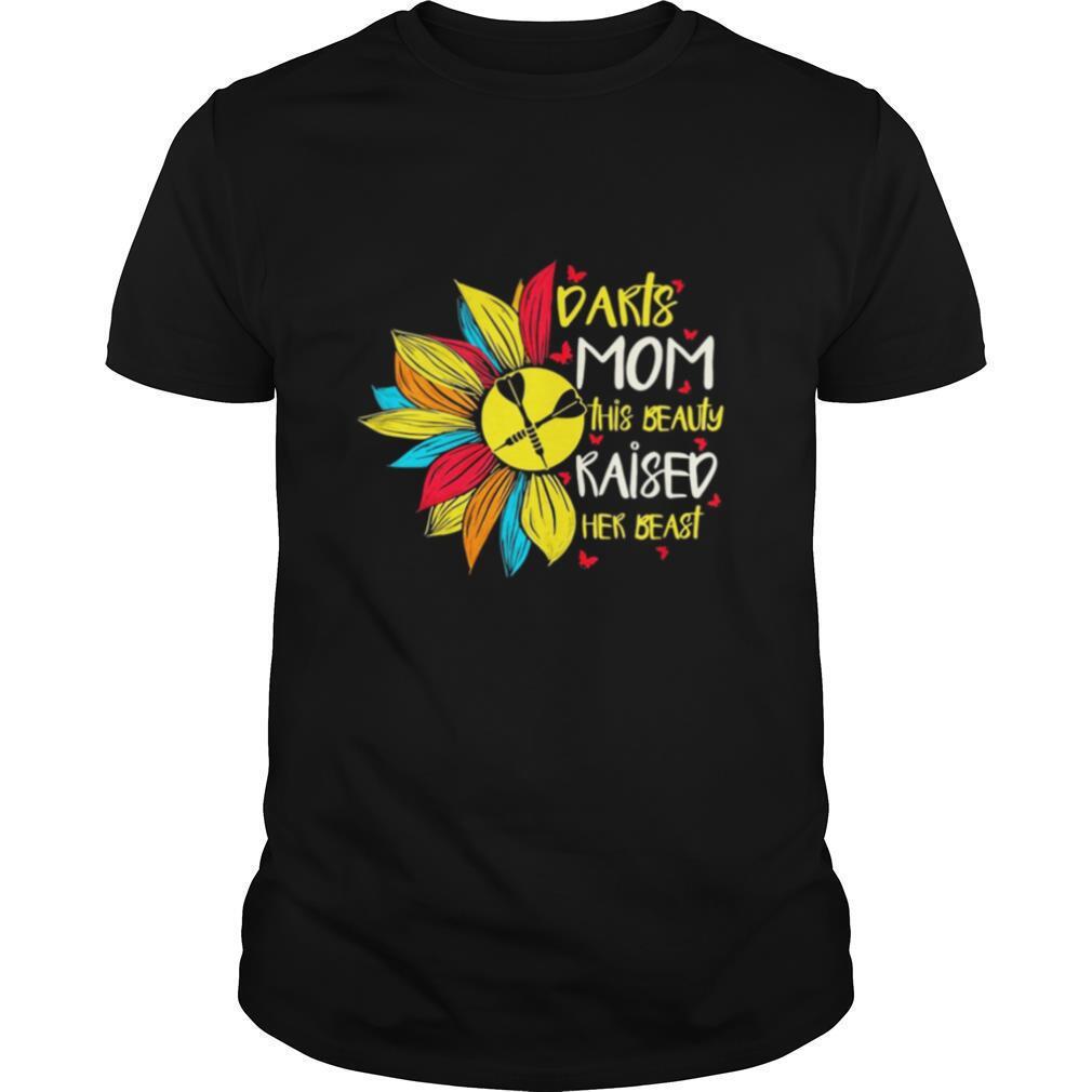 Sunflower darts mom this beauty raised her beast butterflies shirt Classic Men's