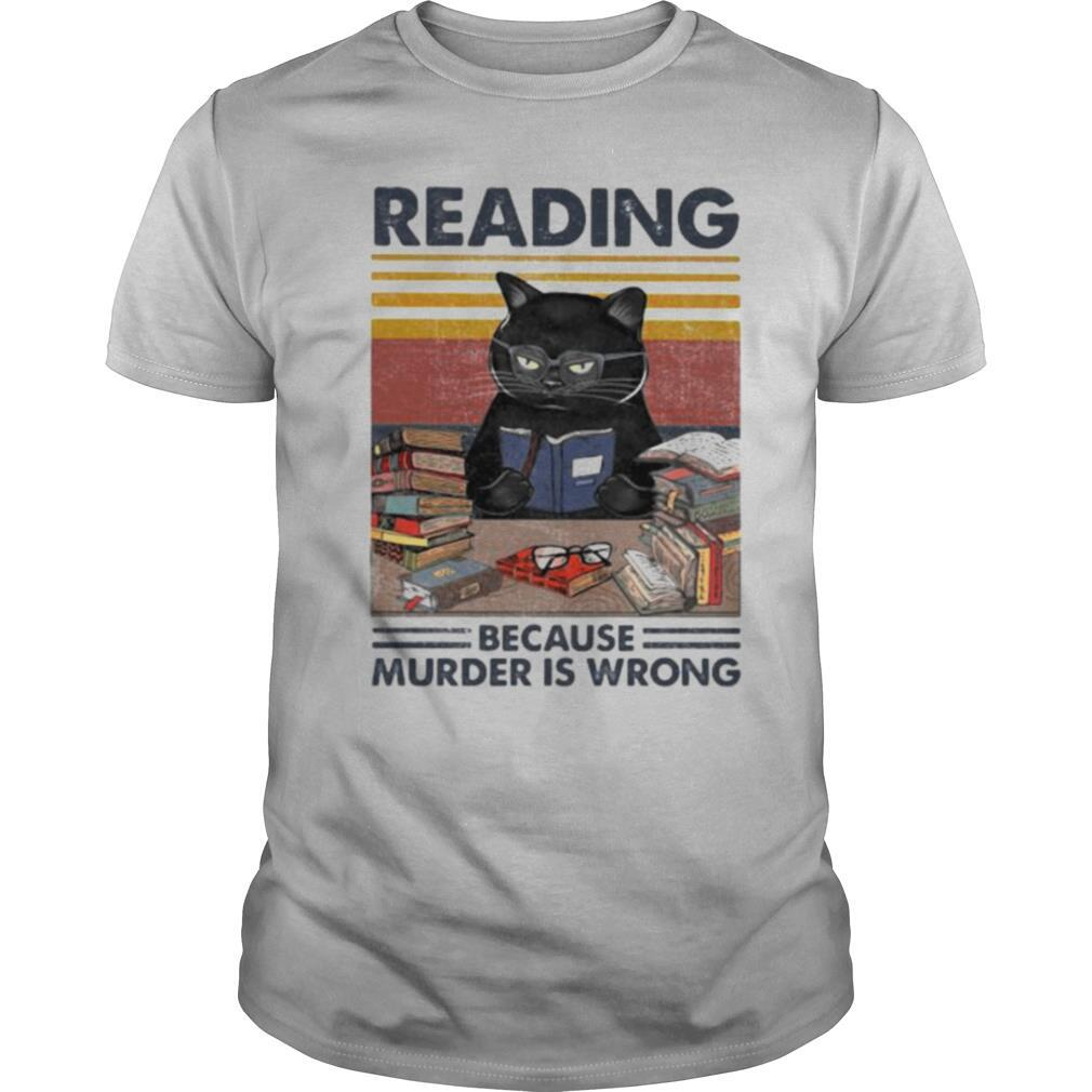 Black cat reading because murder is wrong vintage retro shirt Classic Men's