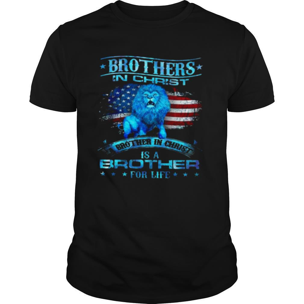 Brothers In Christ Brother In Christ Is A Brother For Life shirt Classic Men's