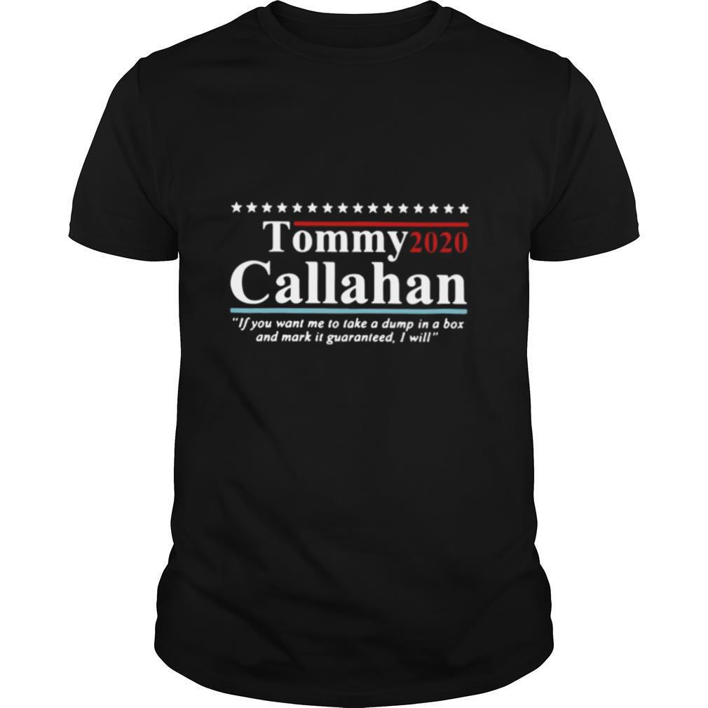 Tommy Boy Tommy Callahan 2020 If You Want Me To Take A Dump In A Box shirt Classic Men's