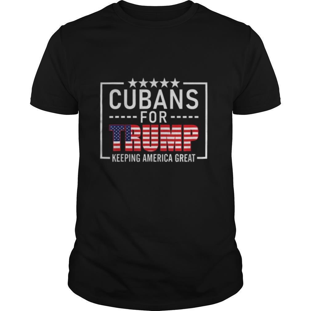 Cubans For Trump Conservative Cuban Gift 2020 Re election shirt Classic Men's