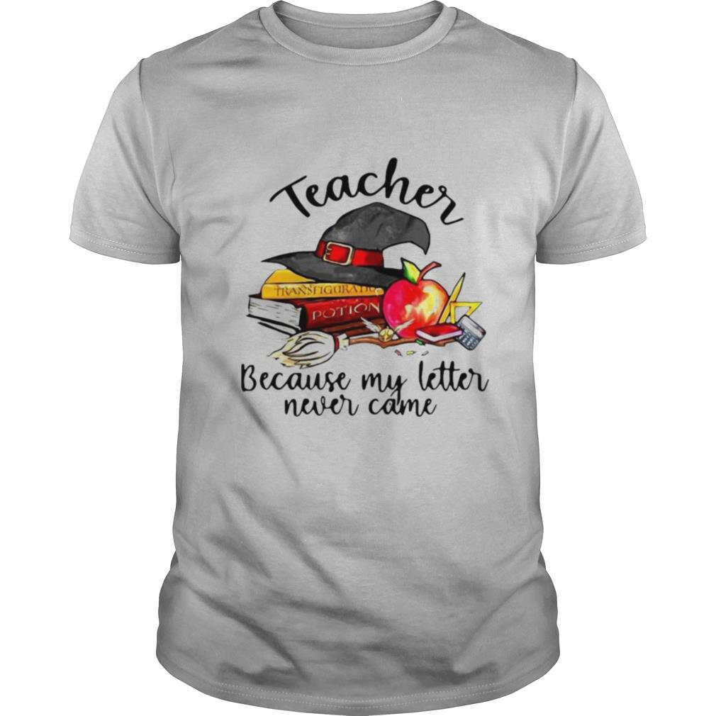 eacher Because My Letter Never Came Halloween shirt Classic Men's
