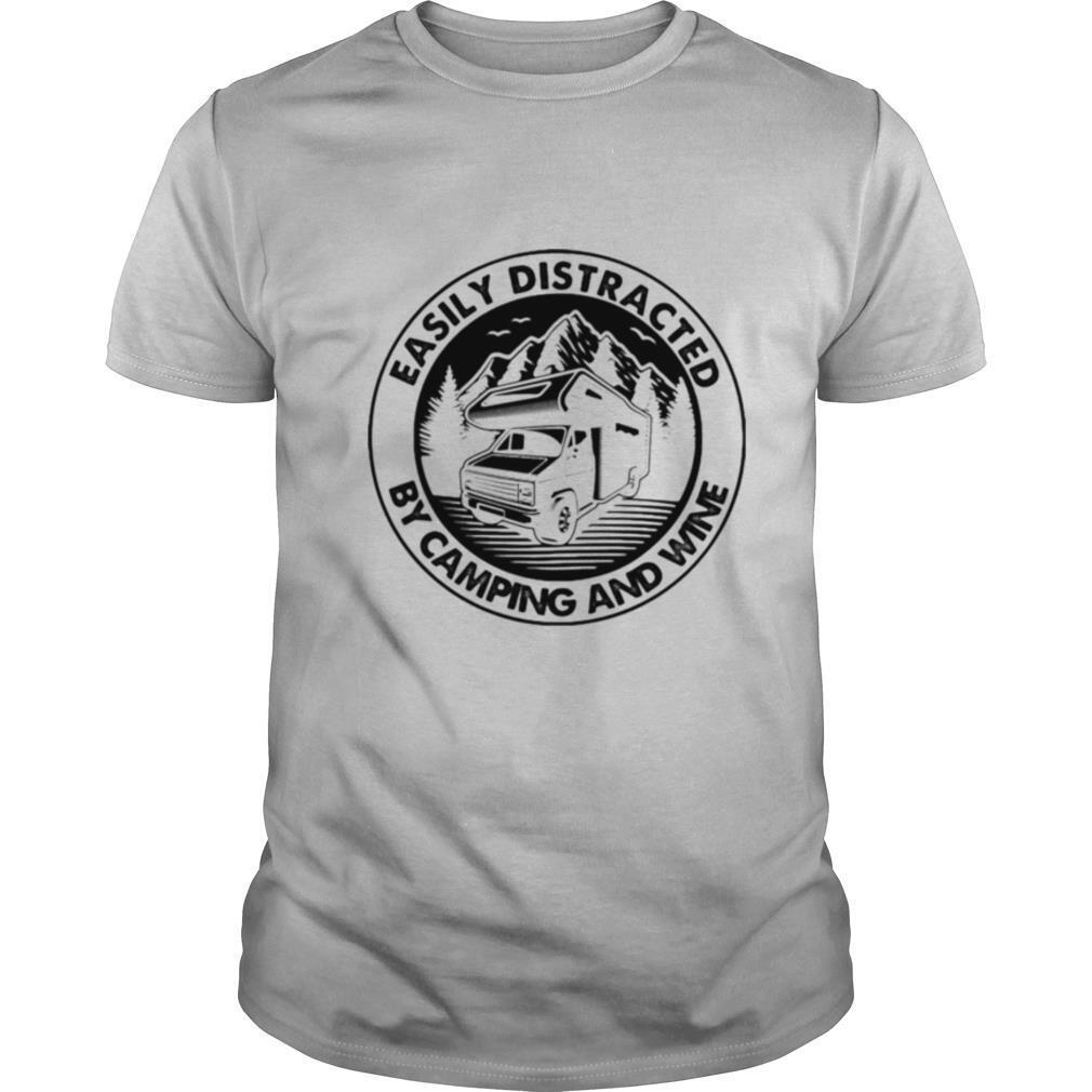 Easily distracted by camping and wine shirt Classic Men's