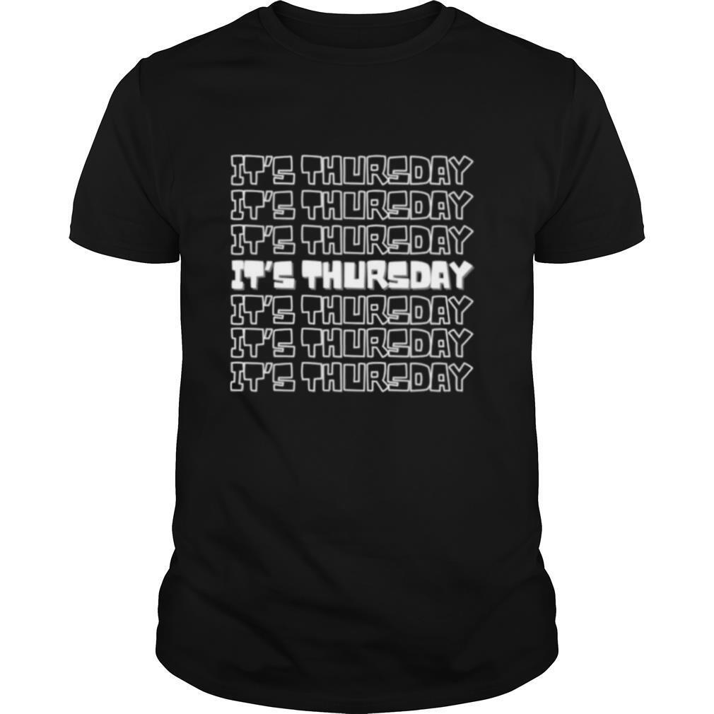 Its Thursday 7 Days of the Week Series shirt Classic Men's