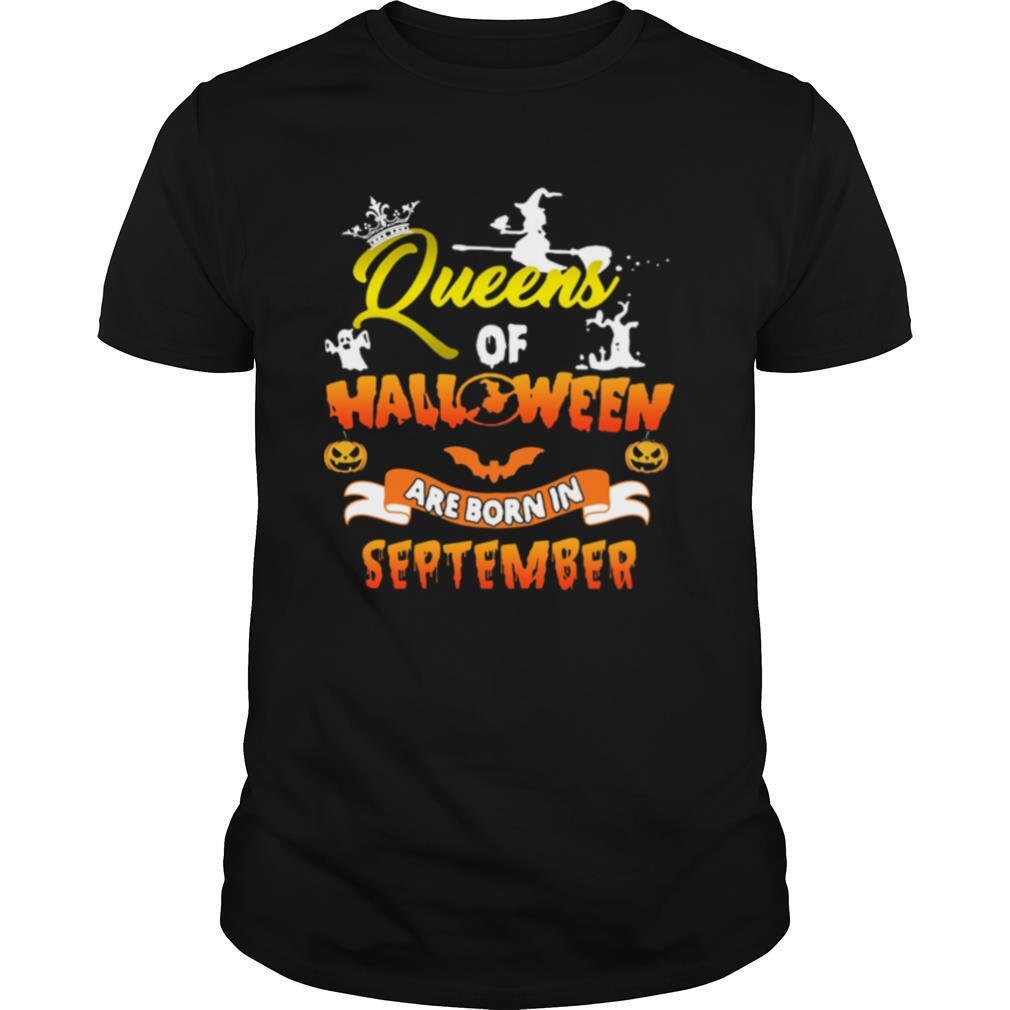 Queen Of Halloween Are Born In September Halloween shirt Classic Men's