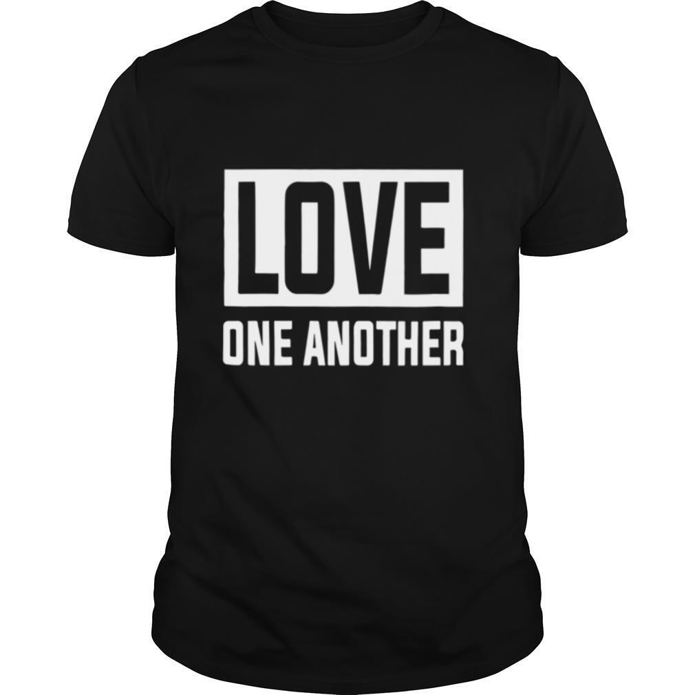 Love One Another shirt Classic Men's