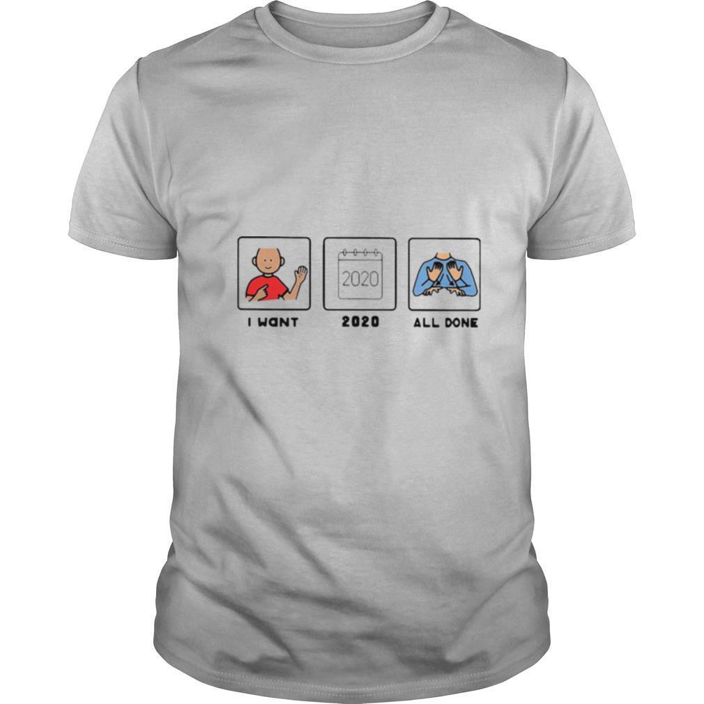 SLP I Want 2020 All Done shirt Classic Men's