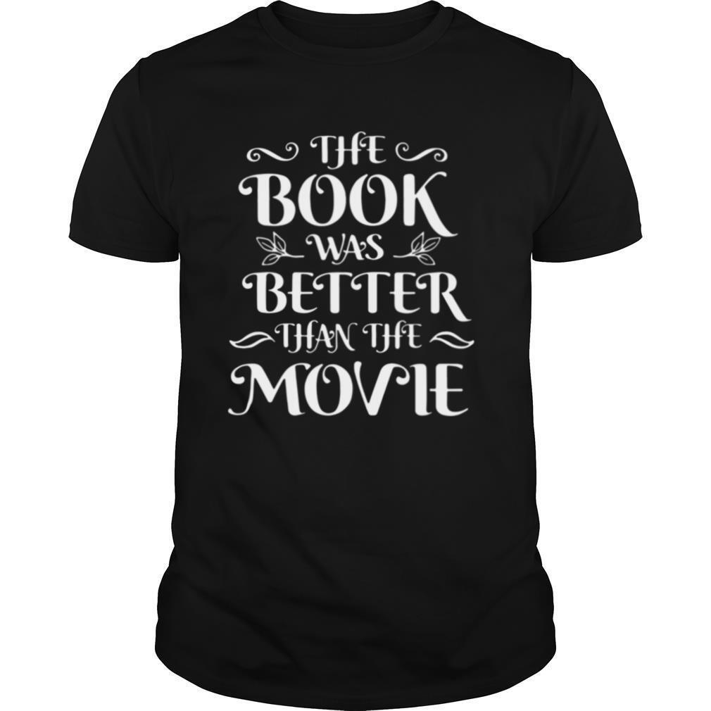 The Book Was Better Than The Movie shirt Classic Men's