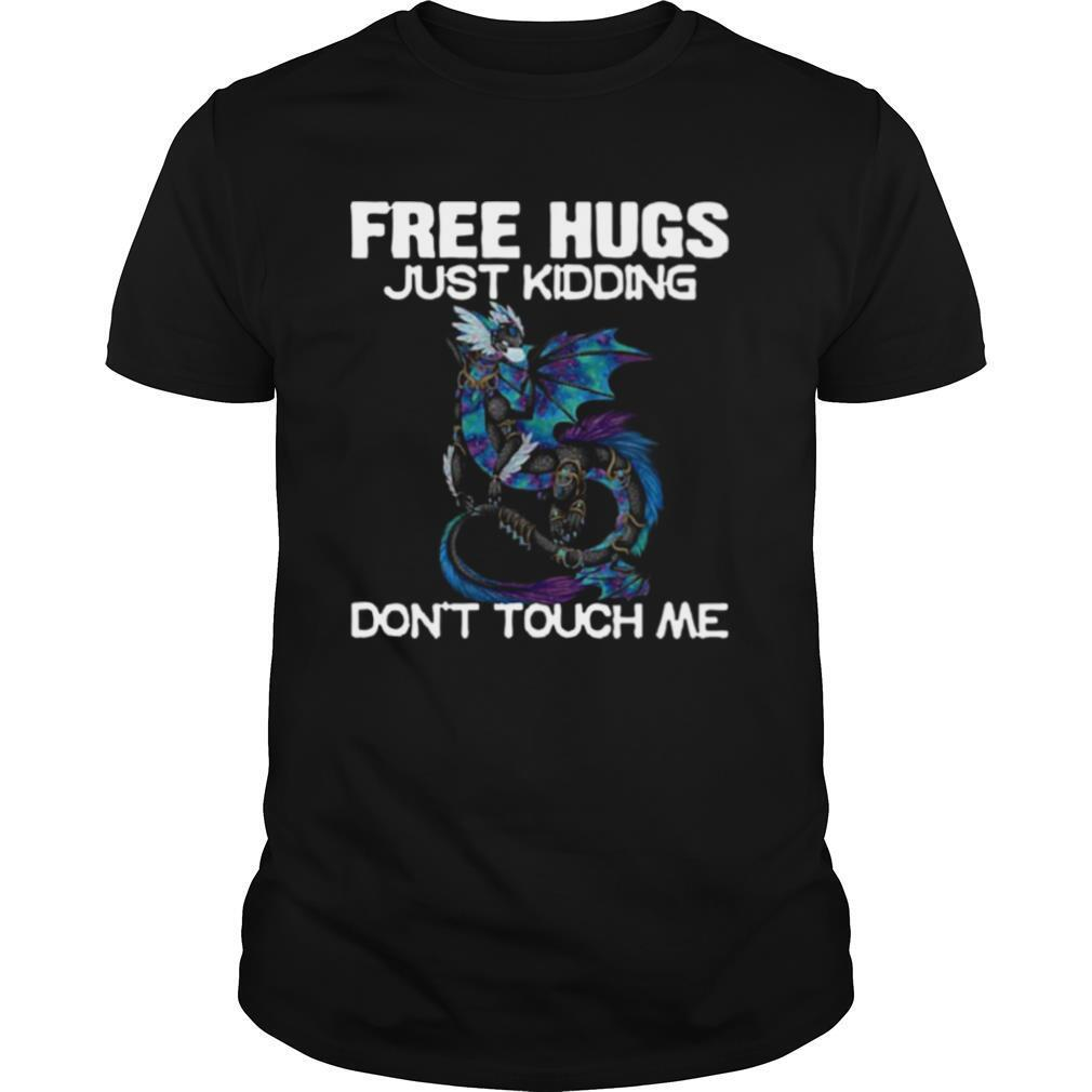 Toothless Face Mask Free Hugs Just Kidding Don't Touch Me shirt Classic Men's