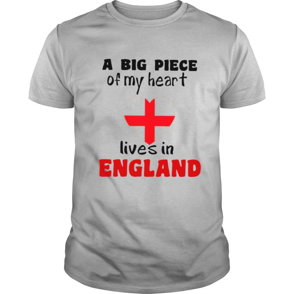 A Big Piece Of My Heart Lives In England shirt Classic Men's