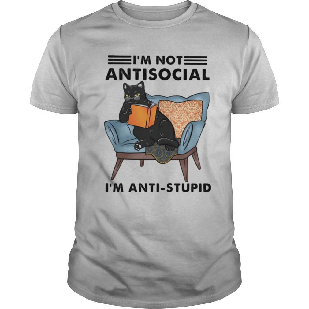Black Cat I'm Not Antisocial I'm Anti Stupid shirt Classic Men's
