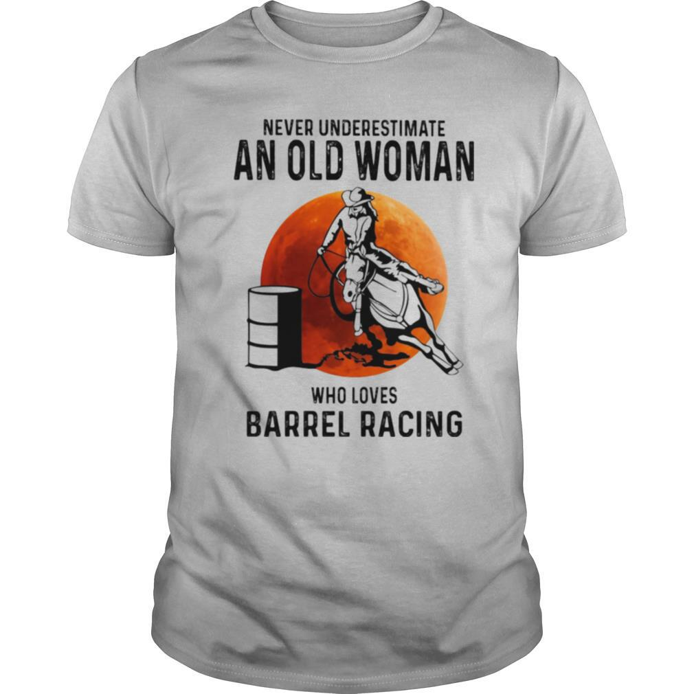 Never Underestimate An Old Woman Who Loves Barrel Racing Sunset shirt Classic Men's