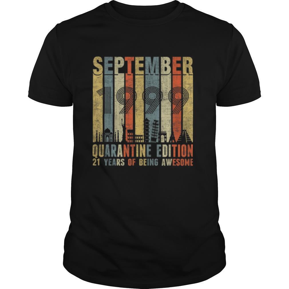 Quarantine Edition September 1999 21st Birthday Gift Vintage shirt Classic Men's