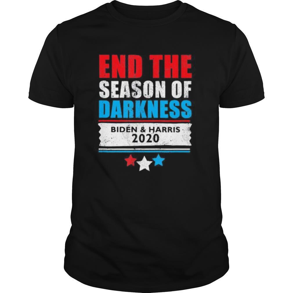 End the season of darkness biden and harris 2020 shirt Classic Men's
