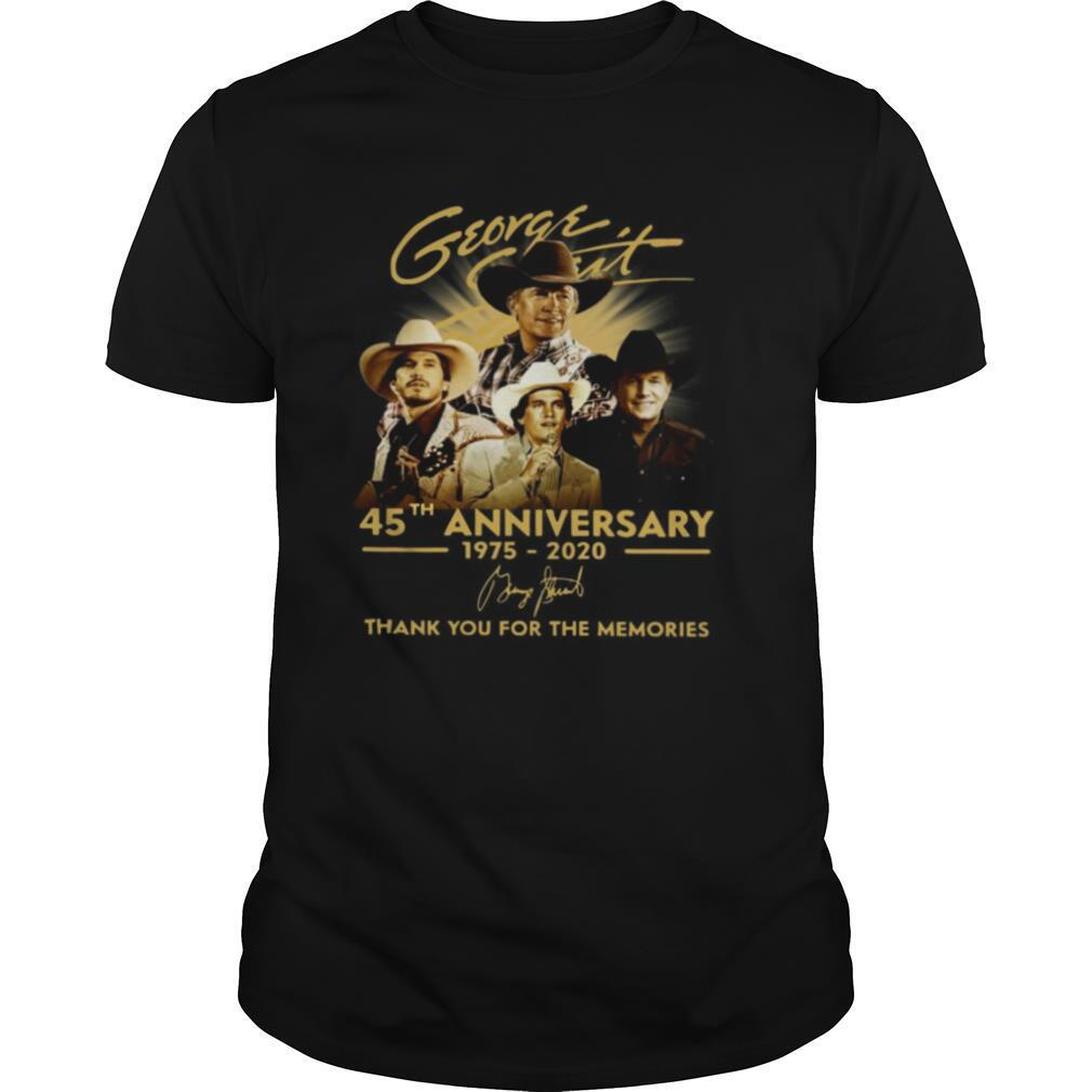 George Strait 45th Anniversary 1975 2020 Signature Thank You For The Memories shirt Classic Men's