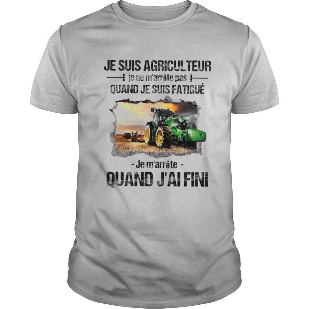 Je Suis Agricul Teur Quand J'ai Fini shirt Classic Men's