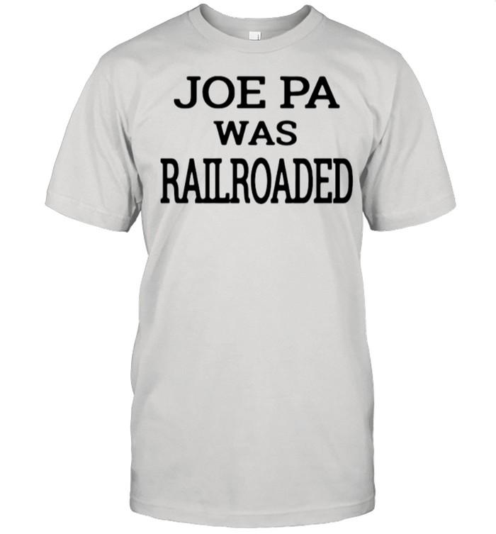 Joe Pa Was Railroaded shirt Classic Men's T-shirt