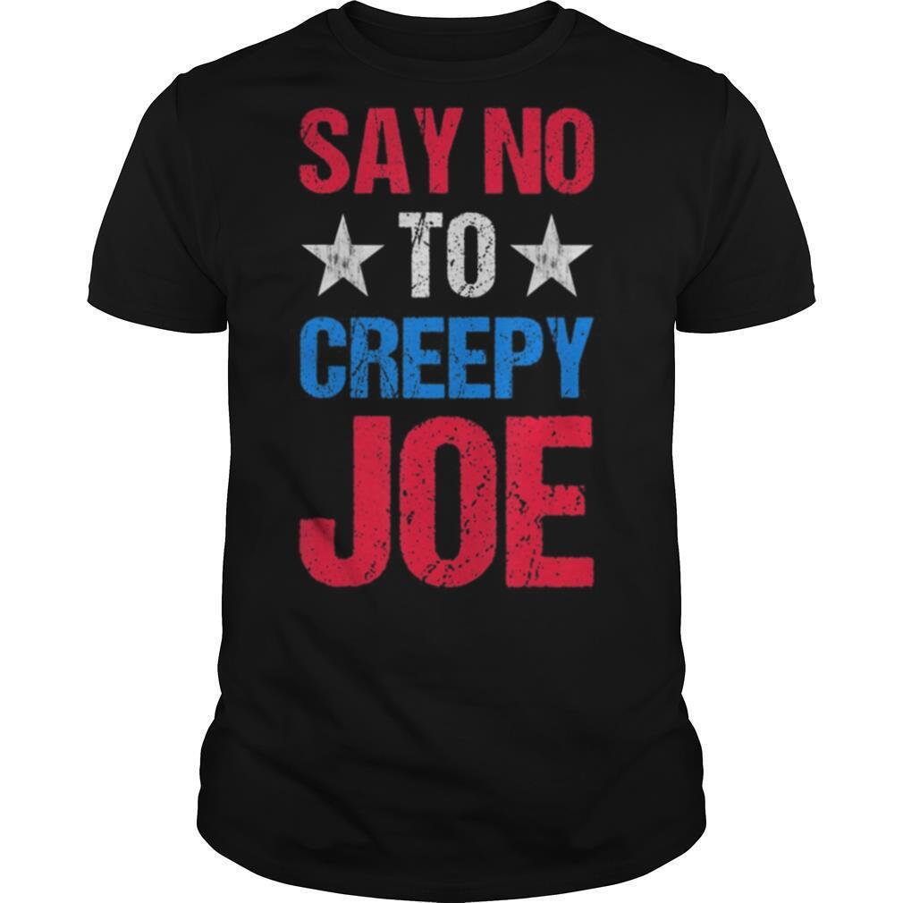 Mens Say No To Creepy Joe Vintage Funny Anti Joe Biden 2020 Retro shirt Classic Men's