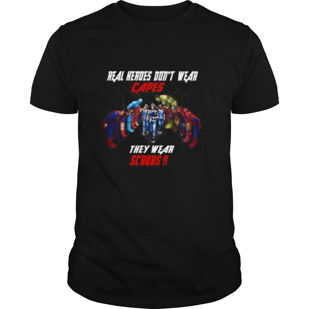 Real heroes dont wear capes they wear scrub shirt Classic Men's